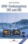 Klaus Schlösser; UKW-Funkzeugnisse SRC und UBI