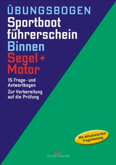Übungsbogen Sportbootführerschein Binnen - Segel/Motor 15 Frage- und Antwortbogen.